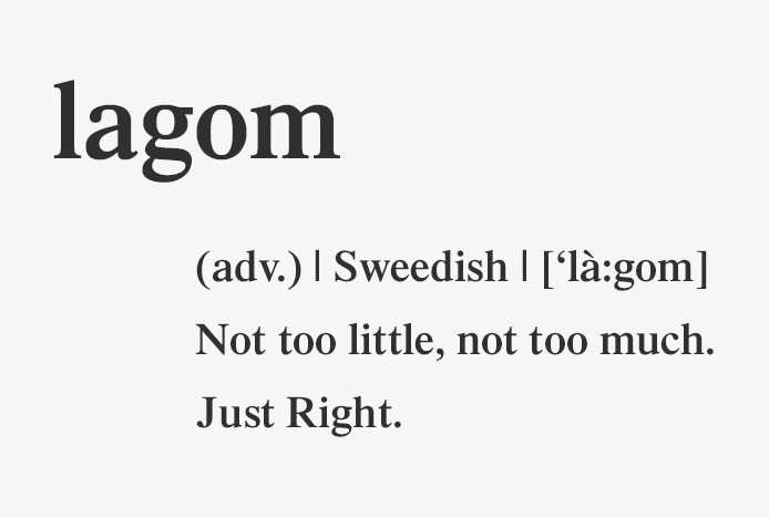 Definition of LAGOM